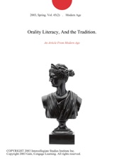 Download and Read Online Orality Literacy, And the Tradition.