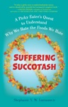 Suffering Succotash
