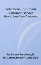 Telephone (or Email) Customer Service