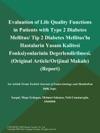 Evaluation Of Life Quality Functions In Patients With Type 2 Diabetes Mellitus Tip 2 Diabetes Mellituslu Hastalarin Yasam Kalitesi Fonksiyonlarinin Degerlendirilmesi Original ArticleOrijinal Makale Report