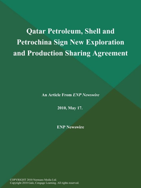 Qatar Petroleum Shell And Petrochina Sign New Exploration And