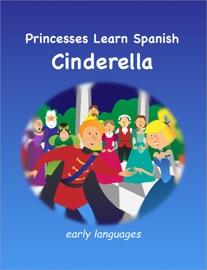Princesses Learn Spanish Cinderella