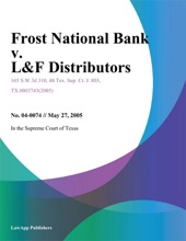 Frost National Bank V. L&F Distributors