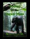 Mystery Of The Jaguar Moon