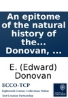 An Epitome Of The Natural History Of The Insects Of China Comprising Figures And Descriptions  By E Donovan