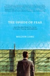 The Upside Of Fear