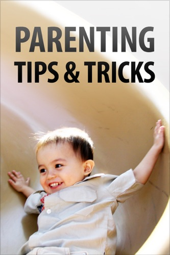 Parenting Tips & Tricks - Authors of Instructables - Authors of Instructables
