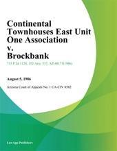 Continental Townhouses East Unit One Association V. Brockbank