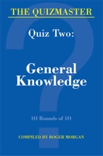 The Quizmaster - Quiz Two: General Knowledge