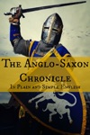 The Anglo-Saxon Chronicle - In Plain And Simple English