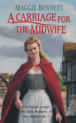 Maggie Bennett - A Carriage For The Midwife