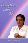 The Guidebook To John Of God