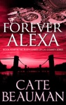 Forever Alexa Book Four In The Bodyguards Of LA County Series