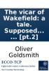 The Vicar Of Wakefield: A Tale. Supposed To Be Written By Himself. ... [pt.2]