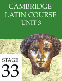 Cambridge Latin Course Unit 3 Stage 33