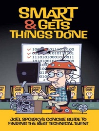 Smart and Gets Things Done - Avram Joel Spolsky