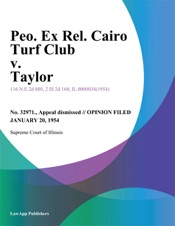 Download Peo. Ex Rel. Cairo Turf Club v. Taylor