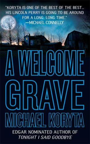 Michael Koryta - A Welcome Grave
