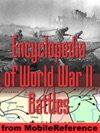 Encyclopedia Of World War II WWII Battles
