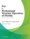 Fox V Professional Wrecker Operators Of Florida