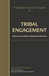A Combat Advisors Guide To Tribal Engagement