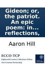 Gideon or the patriot an epic poem in twelve books upon a gideon or the patriot an epic poem in twelve books upon malvernweather Gallery