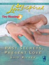 Past Secrets Present Love