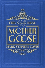 The Really Real Mother Goose