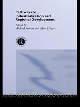 Pathways To Industrialization And Regional Development