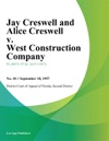 Jay Creswell And Alice Creswell V West Construction Company