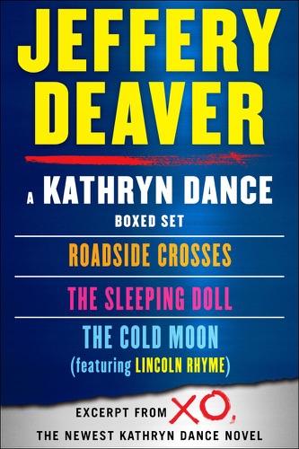 Jeffery Deaver - Kathryn Dance Boxed Set