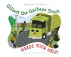 Gilbert The Garbage Truck Needs Your Help