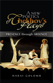 A New Poetics of Chekhov's Plays