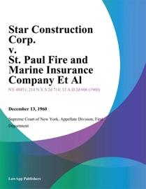 Star Construction Corp V St Paul Fire And Marine Insurance Company Et Al