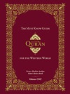 The Must Know Guide To The Quran For The Western World