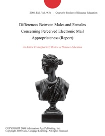 Differences Between Males And Females Concerning Perceived Electronic Mail Appropriateness Report