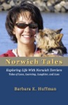 Norwich Tales  Exploring Life With Norwich Terriers