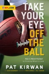 Take Your Eye Off The Ball