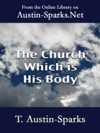 The Church Which Is His Body