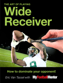 The Art of Playing Wide Receiver