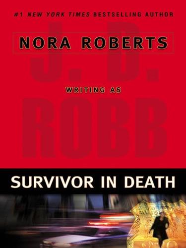 J. D. Robb - Survivor In Death