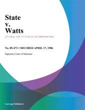 State V. Watts