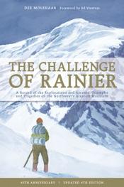 The Challenge of Rainier, 4th Edition
