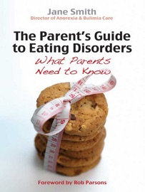 PARENTS GUIDE TO EATING DISORDERS