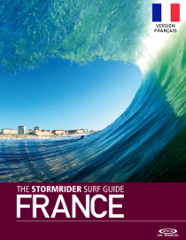 The Stormrider Surf Guide France Second Edition Version Français