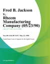 Fred B Jackson V Rheem Manufacturing Company