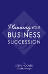 Planning Your Business Succession