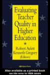 Evaluating Teacher Quality In Higher Education