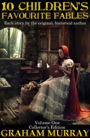10 Favourite Children's Fables - Volume I book