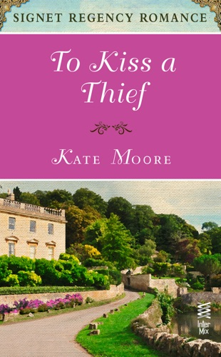 Kate Moore - To Kiss a Thief